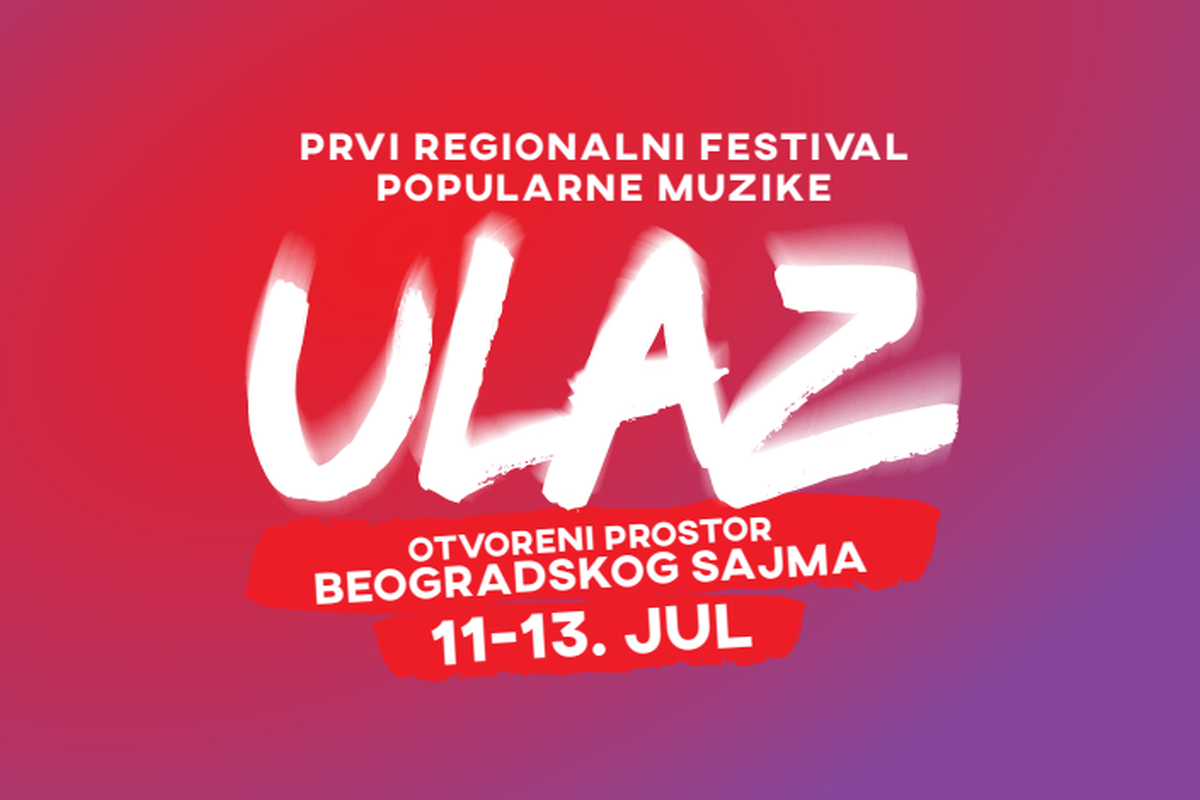 Festival Ulaz - šta vas očekuje na prvom regionalnom festivalu popularne muzike