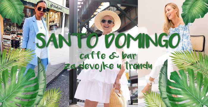 Santo Domingo caffe & bar za devojke u trendu