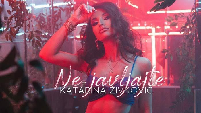 Katarina Živković - Ne javljajte
