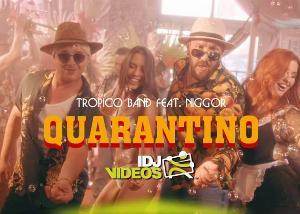 Tropico bend ft Igor Legalazic – Quarantino